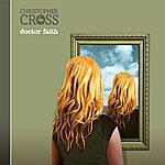 Christopher Cross Doctor Faith