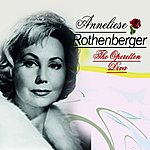 Anneliese Rothenberger The Operetten Diva