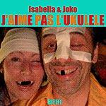 Isabella J'aime Pas L'ukulele
