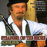 Acker Bilk Stranger On The Shore - Acker Bilk
