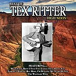 Tex Ritter High Noon The Best Of Tex Ritter