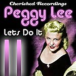 Peggy Lee Lets Do It