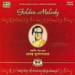 Hemanta Mukherjee Golden Melody