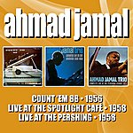 Ahmad Jamal Count 'em 88 / Live At The Spotlight Cafe / But Not For Me - Live At The Pershing