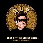 Roy Orbison Best Of The Sun Sessions (Remastered)