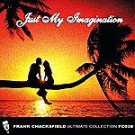 Frank Chacksfield Just My Imagination