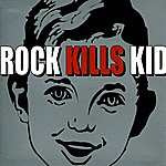 Rock Kills Kid R.K.K.