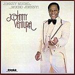 Johnny Ventura Johnny Mucho... Mucho Johnny!