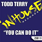 Todd Terry You Can Do It