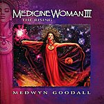 Medwyn Goodall Medicine Woman III