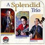 Howard Alden A Splendid Trio