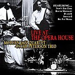 The Modern Jazz Quartet Live At The Opera House
