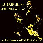 Louis Armstrong At The Crescendo Club 1955 Plus