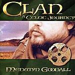 Medwyn Goodall Clan - A Celtic Journey