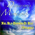 Domenico Modugno Nel Blu Dipinto DI Blu (Volare)