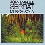 Joan Manuel Serrat Música Sola