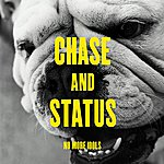 Chase & Status No More Idols