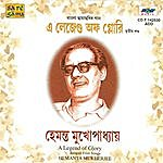 Hemanta Mukherjee A Legend Of Glory -Hemanta Mukher- Vol 3
