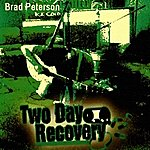 Brad Peterson Two Day Recovery