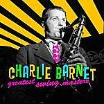Charlie Barnet Greatest Swing Masters
