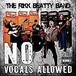Rikk Beatty No Vocals Allowed