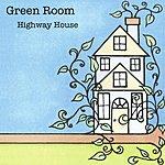 Green Room Highway House