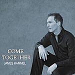 James Hammel Come Together