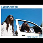 The Lambsbread One Sweet Day