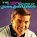John Davidson The Young Warm Sound Of John Davidson