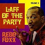 Redd Foxx Laff Of The Party, Vol. 3