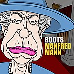Manfred Mann (Lick Your) Boots