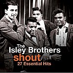 The Isley Brothers Shout - 27 Essential Hits