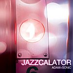 Adam Jazzcalator