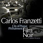 Carlos Franzetti Film Noir