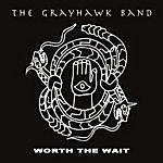 Grayhawk Worth The Wait