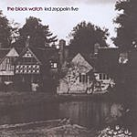 The Black Watch Led Zeppelin Five
