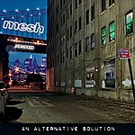 Mesh An Alternative Solution (Deluxe Edition)