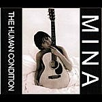Mina The Human Condition