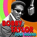 Bobby Taylor Soul Legend
