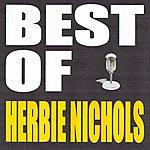 Herbie Nichols Best Of Herbie Nichols