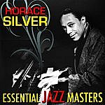 Horace Silver Essential Jazz Masters