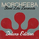 Morcheeba Blood Like Lemonade ((Deluxe Version))