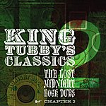 King Tubby King Tubby's Classics Chapter 2