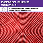 Jon Cutler Distant Music, Vol. 1 - A Compilation Of Past & Present