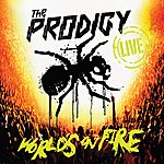 The Prodigy Live - World's On Fire