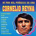 Cornelio Reyna Ni Por MIL Puñados De Oro