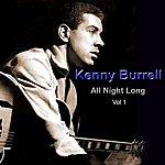 Kenny Burrell All Night Long Vol. 1