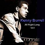 Kenny Burrell All Night Long Vol. 2
