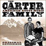 The Carter Family American Roots Music (Remastered)