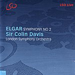 London Symphony Orchestra Elgar: Symphony No. 2